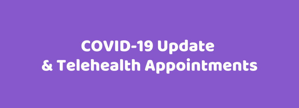 Corona Virus Covid19 Update Telehealth Appointments